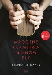 Okładka książki Mroczne kłamstwa Minnow Bly Stephanie Oakes
