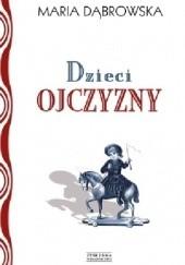 Okładka książki Dzieci ojczyzny Maria Dąbrowska