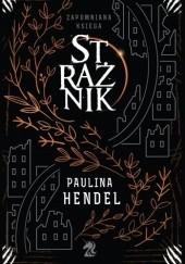 Okładka książki Strażnik Paulina Hendel