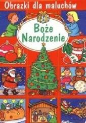 Okładka książki Boże Narodzenie. Obrazki dla maluchów Émilie Beaumont,Nathalie Bélineau