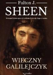 Okładka książki Wieczny Galilejczyk Fulton John Sheen
