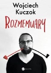 Okładka książki Rozmemuary Wojciech Kuczok