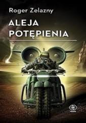 Okładka książki Aleja potępienia Roger Zelazny