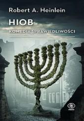 Okładka książki Hiob: Komedia sprawiedliwości Robert A. Heinlein