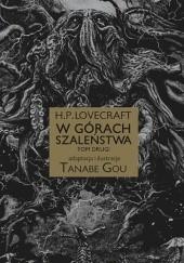 Okładka książki H.P. Lovecraft: W górach szaleństwa #2 H.P. Lovecraft,Gou Tanabe