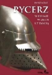 Okładka książki Rycerz w hełmie, w zbroi i z tarczą Jan Szymczak