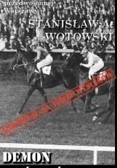 Okładka książki Demon wyścigów Stanisław Antoni Wotowski