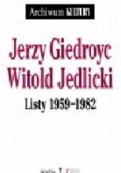 Okładka książki Listy 1959-1982 Jerzy Giedroyć,Witold Jedlicki