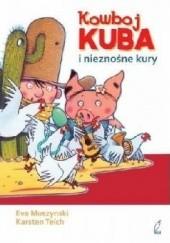 Okładka książki Kowboj Kuba i nieznośne kury Eva Muszynski
