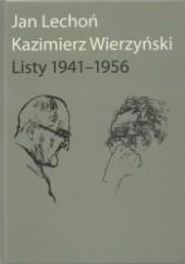 Okładka książki Listy 1941-1956 Jan Lechoń,Kazimierz Wierzyński