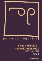 Okładka książki Listy 1961-2013. Tom 1 i 2 Tadeusz Różewicz,Karl Dedecius