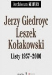 Okładka książki Listy 1957-2000 Jerzy Giedroyć,Leszek Kołakowski