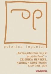 """Okładka książki """"Bardzo potrzebna mi jest przyjaźń Pana"""" – Zbigniew Herbert, Heinrich Kunstmann: Listy 1958-1970 Zbigniew Herbert,Heinrich Kunstmann"""