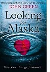 Okładka książki Looking for Alaska John Green