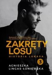 Okładka książki Zakręty losu. Historia Lukasa Agnieszka Lingas-Łoniewska