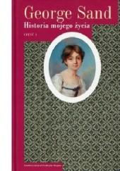 Okładka książki Historia mojego życia. Tom 1 George Sand