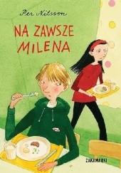 Okładka książki Na zawsze Milena Pija Lindenbaum,Per Nilsson