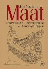 Okładka książki Maat. Sprawiedliwość i nieśmiertelność w starożytnym Egipcie Jan Assmann