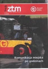 Okładka książki iZTM (11/2018) praca zbiorowa,Łukasz Majchrzyk,Urszula Nosek,Dawid Białowąs (motorniczy)