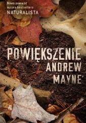 Okładka książki Powiększenie Andrew Mayne
