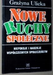 Okładka książki Nowe ruchy społeczne Grażyna Ulicka