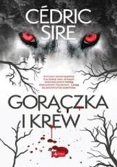 Okładka książki Gorączka i krew Sire Cedric