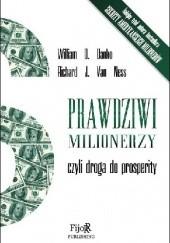 Okładka książki Prawdziwi milionerzy, czyli droga do prosperity William D. Danko,Jonathan Van Ness