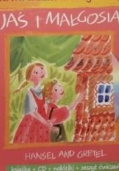 Okładka książki Jaś i Małgosia/ Hansel and Gretel Jacob Grimm,Wilhelm Grimm