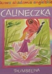 Okładka książki Calineczka/ Thumbelina Hans Christian Andersen