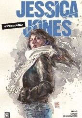 Okładka książki Jessica Jones: Wyzwolona! Brian Michael Bendis,Matt Hollingsworth,Michael Gaydos