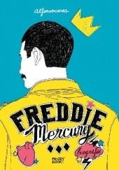 Okładka książki Freddie Mercury. Biografia Alfonso Casas
