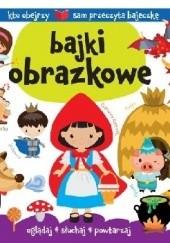 Okładka książki Bajki obrazkowe Urszula Kozłowska