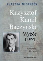 Okładka książki Klasyka mistrzów. Krzysztof Kamil Baczyński. Wybór poezji Krzysztof Kamil Baczyński