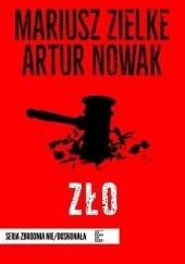 Okładka książki Zło Mariusz Zielke,Artur Nowak