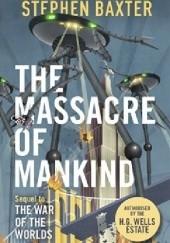 Okładka książki The Massacre of Mankind Stephen Baxter