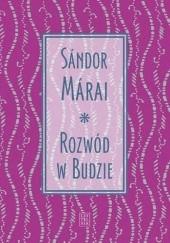 Okładka książki Rozwód w Budzie Sándor Márai