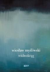 Okładka książki Widnokrąg Wiesław Myśliwski