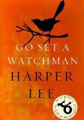 Okładka książki Go Set a Watchman Nelle Harper Lee