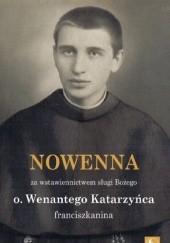 Okładka książki Nowenna za wstawiennictwem sługi Bożego o. Wenantego Katarzyńca franciszkanina praca zbiorowa