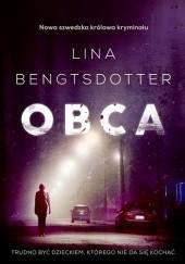 Okładka książki Obca Lina Bengtsdotter