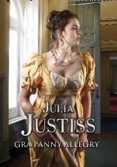 Okładka książki Gra panny Allegry Julia Justiss