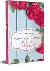 Okładka książki Bukiet pełen róż Ewelina Maria Mantycka