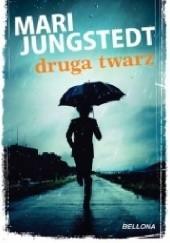 Okładka książki Druga twarz Mari Jungstedt