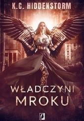 Okładka książki Władczyni mroku K. C. Hiddenstorm