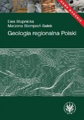 Okładka książki Geologia regionalna Polski Ewa Stupnicka,Marzena Stempień-Sałek