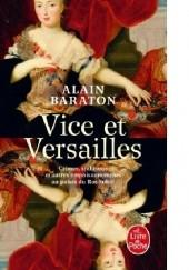 Okładka książki Vice et Versailles Alain Baraton