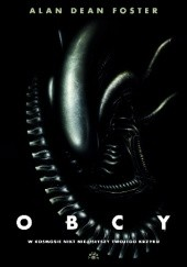 "Okładka książki Obcy: 8 pasażer ""Nostromo"" Alan Dean Foster"