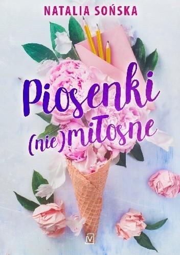 Piosenki Niemiłosne Natalia Sońska 4880678