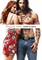Okładka książki Pragnij mnie Abbi Glines