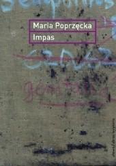 Okładka książki Impas. Opór, utrata, niemoc w sztuce Maria Poprzęcka